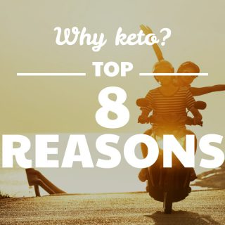8 reasons to go ketogenic
