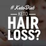 9 Reasons For Keto Hair Loss (+ 5 Natural Solutions)