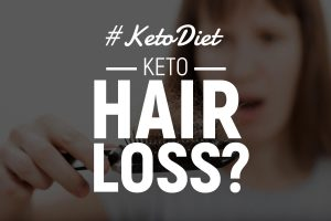 9 Reasons For Keto Hair Loss (+ 5 Natural Regrowth Solutions)