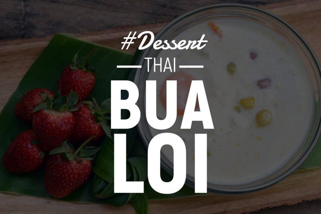Bua Loy Dessert Thai