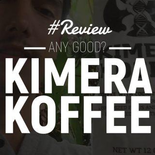 Kimera Koffee Review