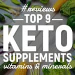 9 Best Keto Supplements (Vitamins & Minerals)