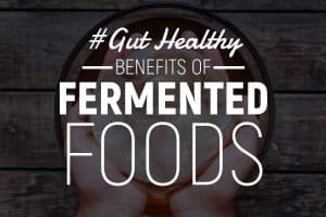 9 Fermented Foods Benefits (+ 2 easy ferments to get you started)