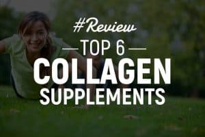 6 Best Collagen Supplements Of 2018 (Both Bovine & Fish Products)