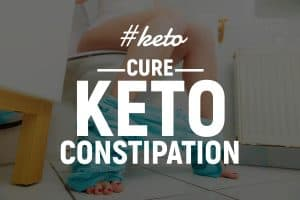 Ketogenic Constipation: Causes & Effective Natural Remedies