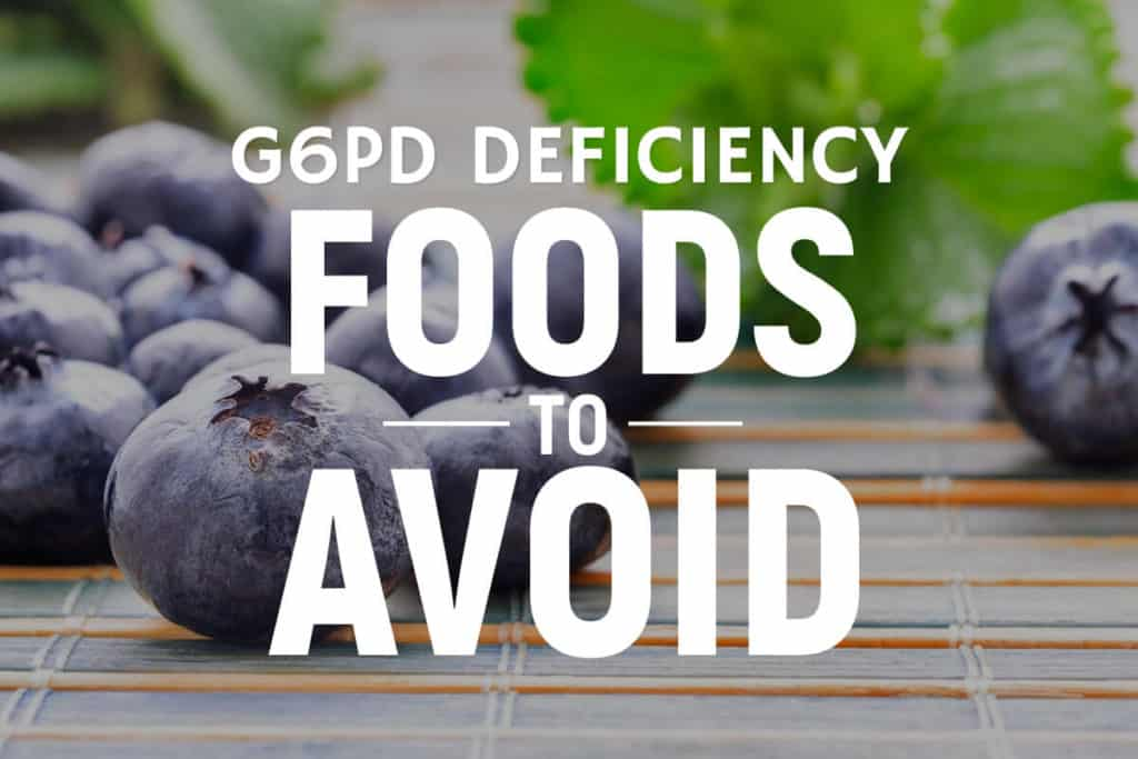 g6pd deficiency foods to avoid